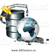 Vector Clipart of a 3d Gas Nozzle Dripping over a Globe in an Oil Spill by a Barrel by Beboy